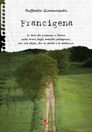 francigena. in bici...