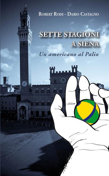 Sette stagioni a Siena