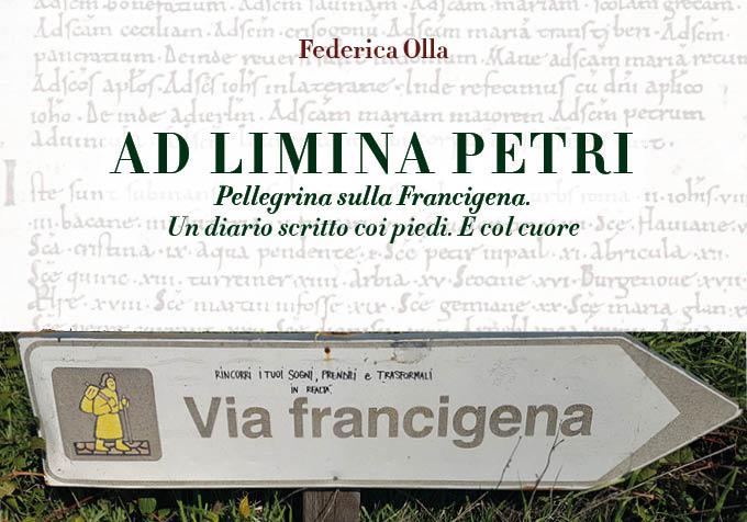 AD LIMINA PETRI: Federica Olla racconta la sua esperienza sulla Francigena
